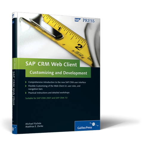 SAP CRM Web Client Customizing and Development